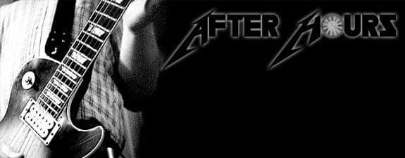AFTER HOURS play 9pm til late 22nd of june