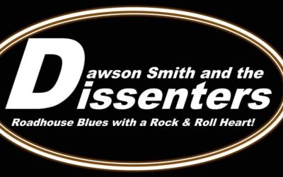 Dawson Smith and the Dissenters play the George and Dragon Hotel 7th of March 9pm start